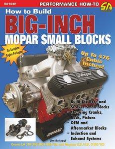 How to Build Big-Inch Mopar Small Blocks