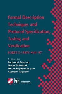 Formal Description Techniques and Protocol Specification, Testin
