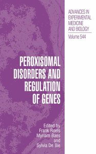 Peroxisomal Disorders and Regulation of Genes
