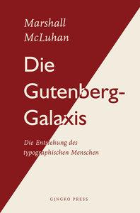 Die Gutenberg-Galaxis