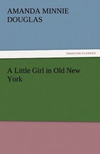 A Little Girl in Old New York