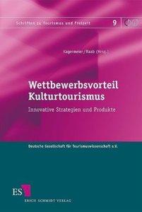 Wettbewerbsvorteil Kulturtourismus