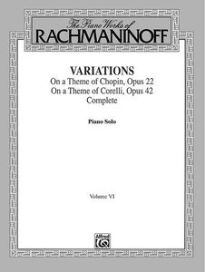 The Piano Works of Rachmaninoff, Volume VI