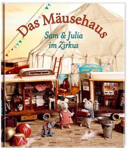 Das Mäusehaus - Sam und Julia im Zirkus