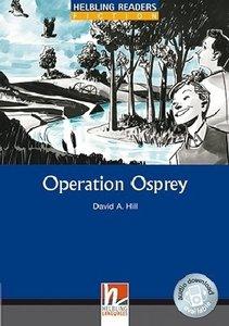 Operation Osprey, Class Set. Level 4 (A2/B1)