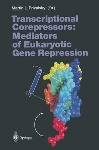 Transcriptional Corepressors: Mediators of Eukaryotic Gene Repre