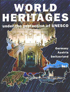 World heritages under the protection of UNESCO