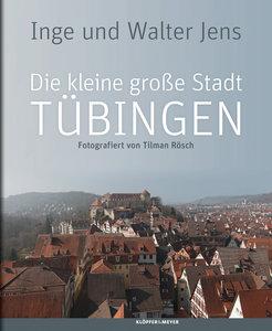 Die kleine große Stadt Tübingen