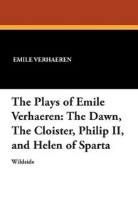 The Plays of Emile Verhaeren