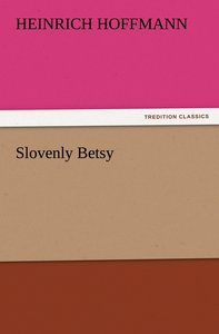 Slovenly Betsy