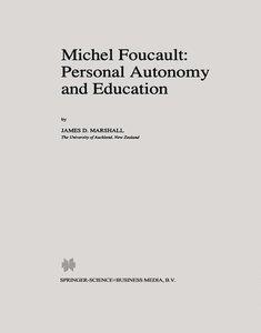 Michel Foucault: Personal Autonomy and Education