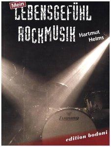 Mein Lebensgefühl Rockmusik