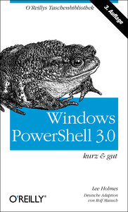 Windows PowerShell 3.0 - kurz & gut