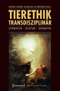 Tierethik transdisziplinär