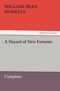 A Hazard of New Fortunes - Complete