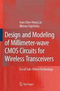 Design and Modeling of Millimeter-Wave CMOS Circuits for Wireles