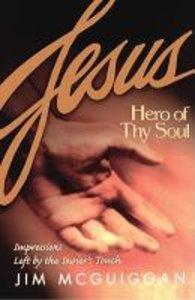 Jesus, Hero of Thy Soul