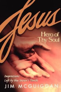 Jesus, Hero of Thy Soul