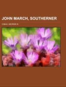 John March, Southerner