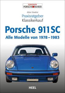 Praxisratgeber Klassikerkauf Porsche 911 SC