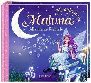 Maluna Mondschein - Alle meine Freunde