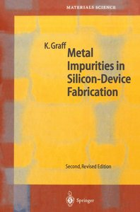 Metal Impurities in Silicon-Device Fabrication