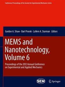 MEMS and Nanotechnology, Volume 6