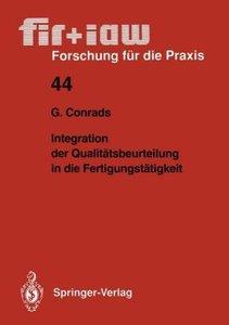 Integration der Qualitätsbeurteilung in die Fertigungstätigkeit