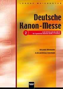 Deutsche Kanon-Messe - Chorausgabe für 4 gemischte Stimmen SATB,