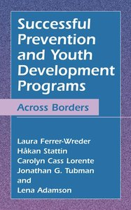 Successful Prevention and Youth Development Programs