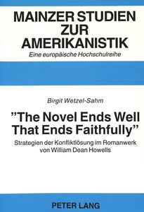 «The Novel Ends Well That Ends Faithfully»