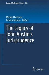 The Legacy of John Austin's Jurisprudence