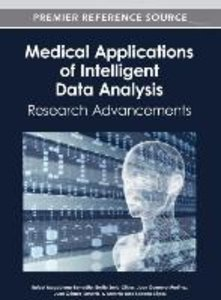 Medical Applications of Intelligent Data Analysis: Research Adva