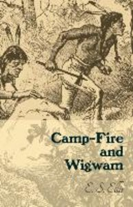 Camp-Fire And Wigwam
