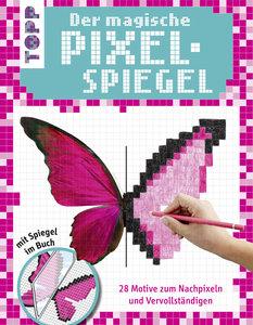 Der magische Pixel-Spiegel für Mädchen