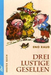 Drei lustige Gesellen. Erstes Buch