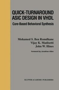 Quick-Turnaround ASIC Design in VHDL