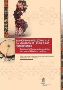 La Propiedad Intellectual y la Salvaguardia de las Culturas Tra