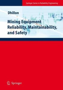 Mining Equipment Reliability, Maintainability, and Safety