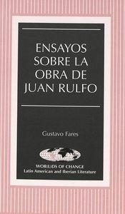 Ensayos sobre la obra de Juan Rulfo