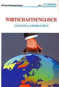Assimil-Methode. Wirtschaftsenglisch. Lehrbuch