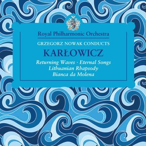 Returning Waves/Eternal Songs/Lithuanian Rhapsody/