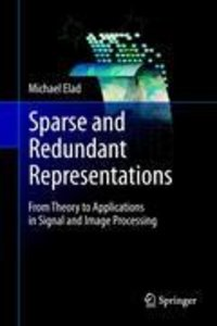 Sparse and Redundant Representations