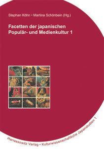 Facetten der japanischen Populär- und Medienkultur 1
