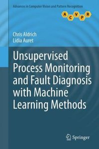 Unsupervised Process Monitoring and Fault Diagnosis with Machine
