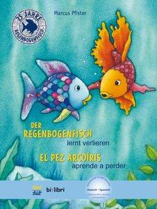 Der Regenbogenfisch lernt verlieren. Kinderbuch Deutsch-Spanisch