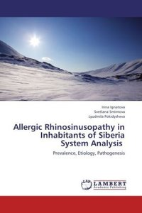 Allergic Rhinosinusopathy in Inhabitants of Siberia System Anal