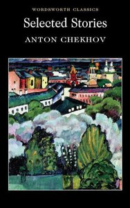 Selected Stories - Chechov
