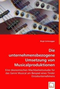 Die unternehmensbezogene Umsetzung von Musicalproduktionen