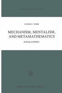 Mechanism, Mentalism and Metamathematics